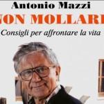 """A.N.A.S. zonale/provinciale  Mazara del Vallo Centro presenta l'evento di Don Antonio Mazzi """"Non mollare- Consigli per affrontare la vita"""""""