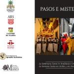 Inaugurazione «Pasos e Misteri. La Settimana Santa in Sicilia e in Andalusia»