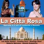 Al Teatro Franco Zappalà, In scena dall'11 marzo «LA CITTA' ROSA» di Carlo Lombardo e Virgilio Ranzato