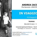 UNICEF: Il tour «In Viaggio 2017» – Mercoledì 5 marzo il Portavoce Andrea Iacomini incontrerà gli studenti del Polo Universitario di Trapani