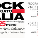 Rock Targato Italia arriva al Circolo Arci Coltano (PI) per le selezioni dell'area Toscana