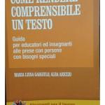 Presentazione libro «Come rendere comprensibile un testo. Guida per educatori ed insegnanti alle prese con persone con bisogni speciali».