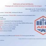 La sede  ANAS Messina Santa Margherita/Peloro,in collaborazione con ACLI, organizza per venerdì 14 luglio il convegno «Dal Centro al Sud del Mondo»