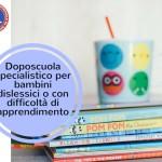 L'Anas  a sostegno dei bambini con difficoltà di apprendimento (DSA, BES) mediante Doposcuola Specialistico