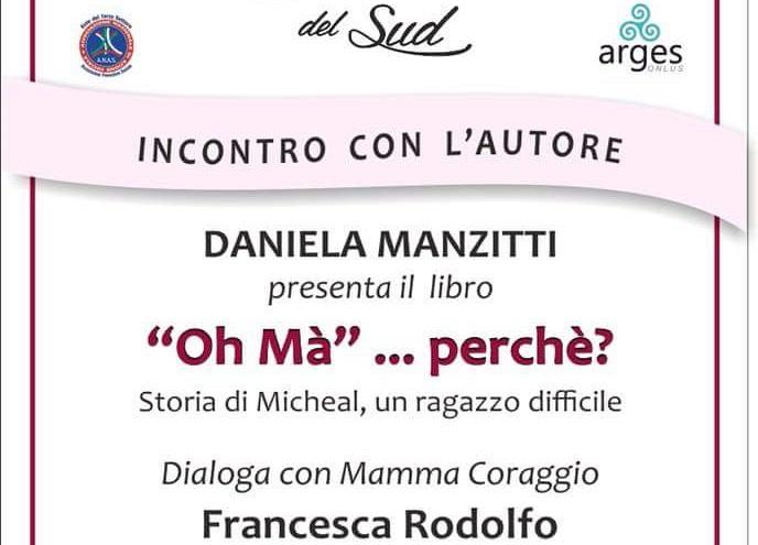 """""""Oh ma"""" ... perche? dialogo con un mamma coraggio a Trani il 5 ottobre"""