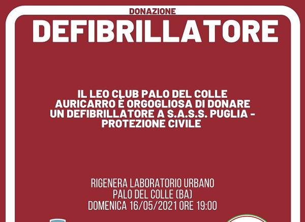 !6 maggio cerimonia di Consie3gna alla SASS Puglia di un defibrillatore donato dal Leo Club Palo del Colle Auricarro